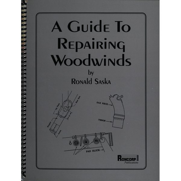a guide to repairing woodwinds